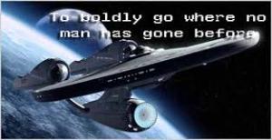 go where no man